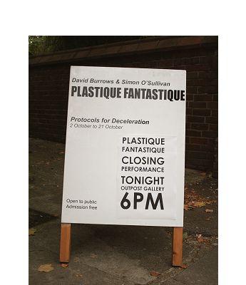 Plastique Fantastique Deceleration Ritual